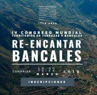 """IV Congreso Mundial ITLA – Territorios de Terrazas y Bancales """"RE-ENCANTAR BANCALES"""""""
